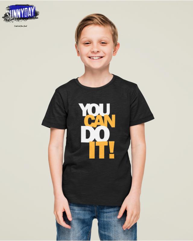 Детска тениска- You can do it