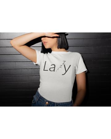 Тениска- Lazy